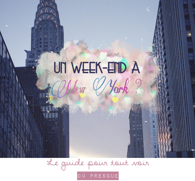 week-end-new-york-guide